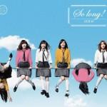 AKB48 - So long!