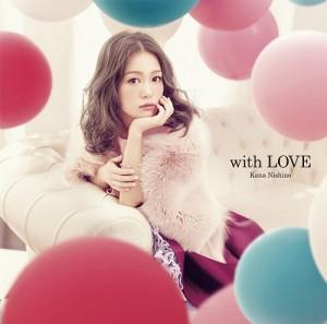 Nishino Kana - with LOVE (édition limitée)