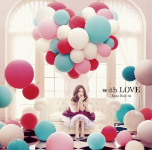 Nishino Kana - with LOVE (édition normale)