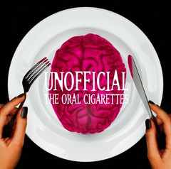 THE ORAL CIGARETTES - UNOFFICIAL (limited edition)