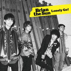 Brian the Sun - Lonely Go (limited edition)