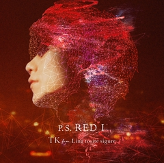 TK from Ling tosite sigure - P.S. RED I (Standard edition)